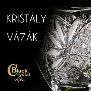 Black Crystal vázák Ajkáról